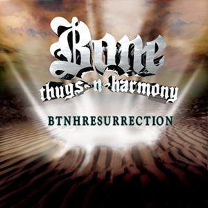 bone thugs btnhresurrection