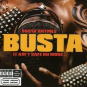 Busta Rhymes It Aint Safe No More