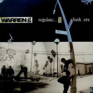 Warren G Regulate…G Funk Era