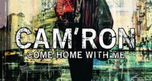 cam'ron come home with me