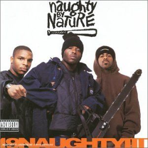 Naughty by Nature 19 Naughty III
