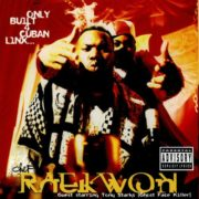 raekwon only built 4 cuban linx...