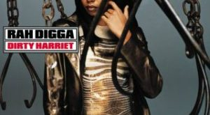 rah digga dirty harriet