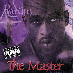 Rakim The Master